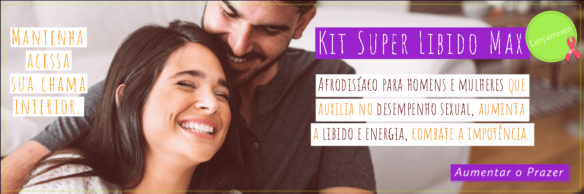 Kit Super Libido
